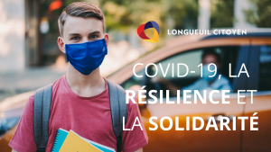 COVID-19, la résilience et la solidarité des Longueuilloises et des Longueuillois